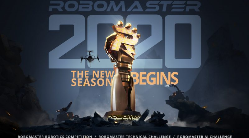 RoboMaster 2020, The Sixth Annual Competition Opens For Registration
