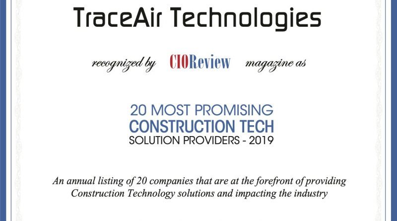 TraceAir Named Among 20 Most Promising Construction Tech Solution Providers – 2019