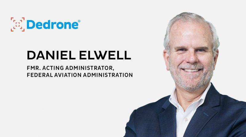 Dedrone Appoints Former FAA's Daniel Elwell to Advisory Board